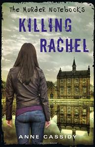 Anne Cassidy - Killing Rachel