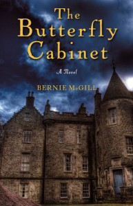 Bernie McGill - The Butterfly Cabinet