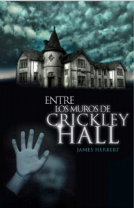 James Herbert - Entre Los Muros De Crickley Hall