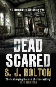 S J Bolton - Dead Scared