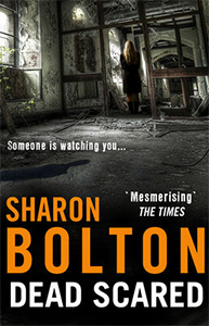 Sharon Bolton Dead Scared