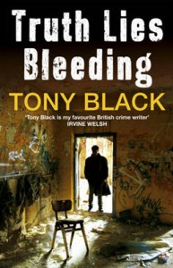 Tony Black - Truth Lies Bleeding
